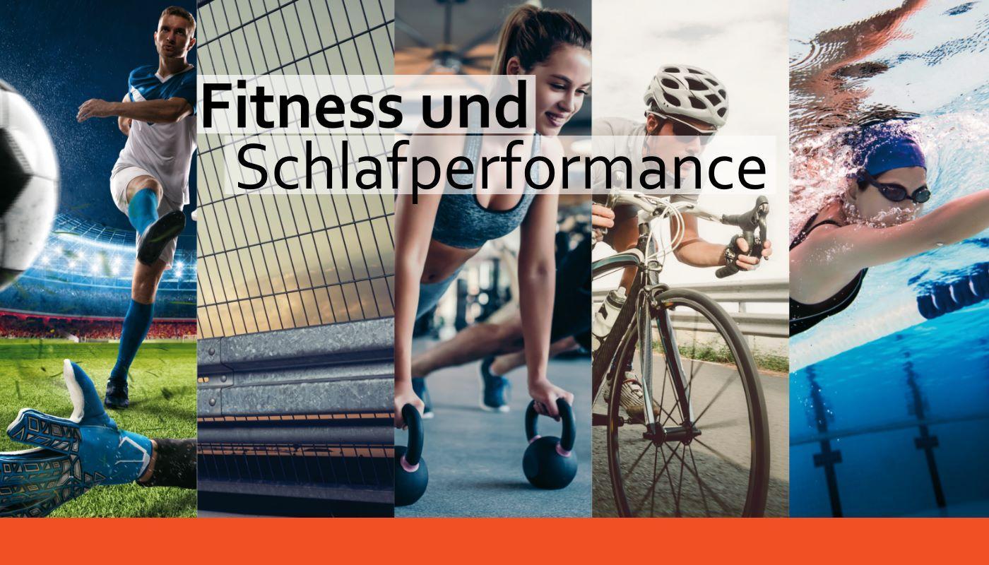 Fitness und Schlafperformance